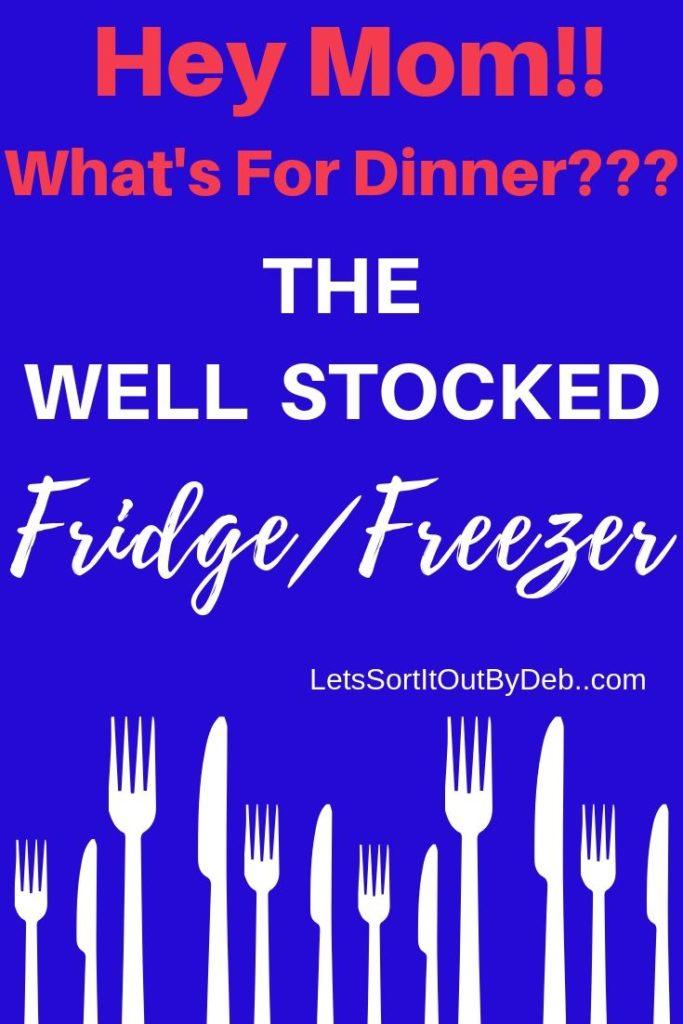 The Well Stocked Refrigerator & Freezer