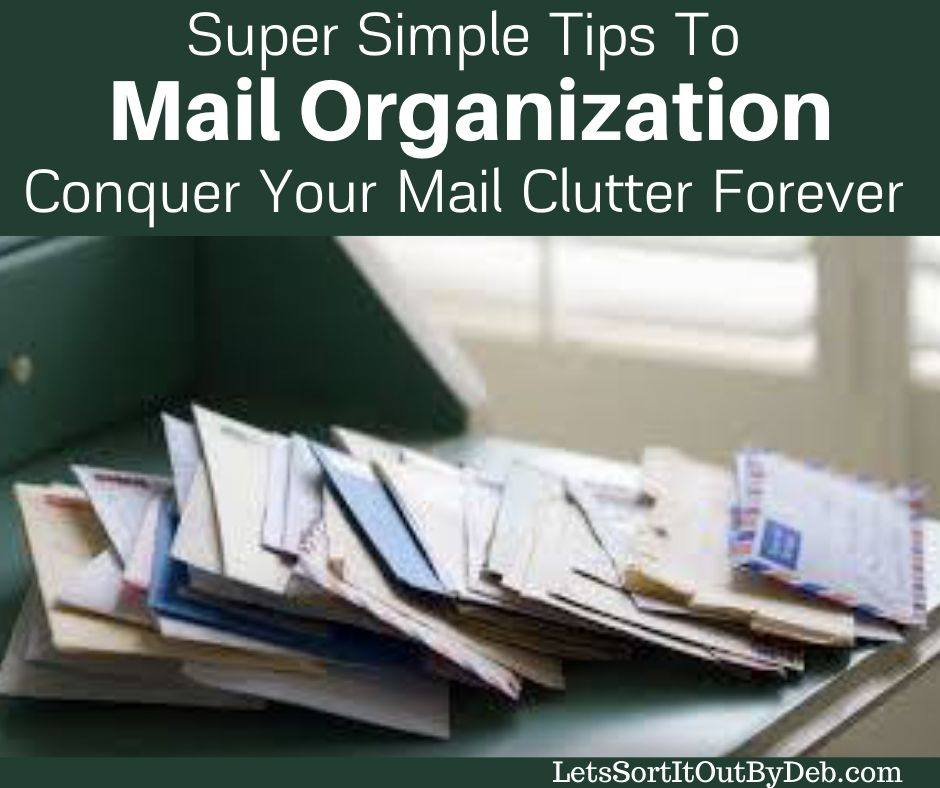 Mail Organization Super Simple Tips