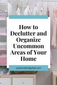 decluttered and organized space